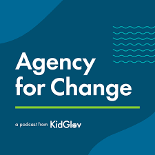 Agency for Change : A Podcast from KidGlov