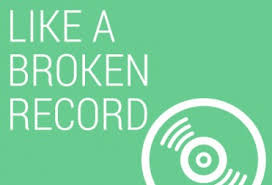Image result for broken record