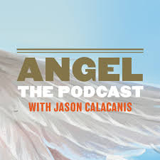 Angel - hosted by Jason Calacanis