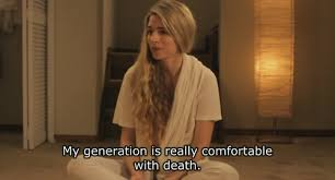 """Sad Movie Quotes • """"My generation is really comfortable with death ... via Relatably.com"""