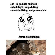 Australia Is Dangerous by jordan.dutoit - Meme Center via Relatably.com