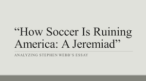 soccer term paper how soccer is ruining america a jeremiad analyzing stephen webb s essay how soccer is ruining
