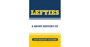 Jack Heal's <b>New</b> Book 'Lefties: A Short History of <b>Left</b>-<b>Handed</b> ...
