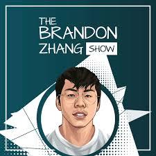 The Brandon Zhang Show
