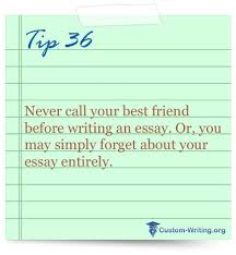 your best friend  essay writing tips and essay writing on pinterestwriting tip avoid lying to yourself that you will wake up early to complete your essay  you won    t  better do it in the evening