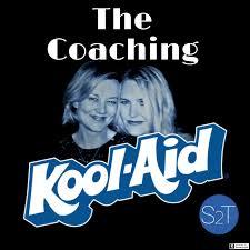 The Coaching Kool-Aid