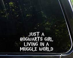 Sweet Tea Decals Just A Hogwarts Girl Living in A ... - Amazon.com