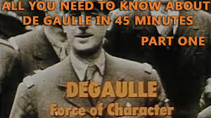 DeGaulle - Force of Character - YouTube