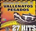 Imigracion Ilegal de Vallenatos Pesados [Box Set]