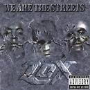 We Are the Streets album by The LOX