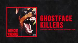 "21 Savage, Offset & Metro Boomin - ""Ghostface Killers"" Ft Travis ..."