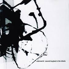 <b>Second Toughest</b> In The Infants [Reissue] by <b>Underworld</b>   Album ...
