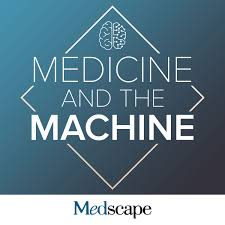 Medicine and the Machine