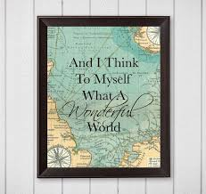 wall decor spiritual art d and i think to myself what a wonderful world map x digital download pr