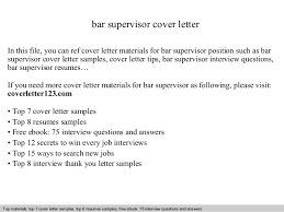 bar supervisor cover letter in this file you can ref cover letter materials for bar bar manager cover letter