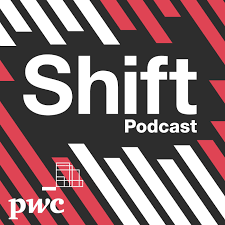 Shift podcast: Helping you rethink business and face transformation head on