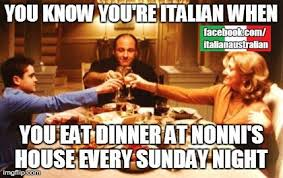 Josie's Juice: Growing up Italian Australian Memes via Relatably.com