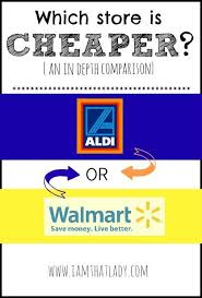 quot Aldi vs  Walmart   which one is really less expensive than the other one  quot     gt  There is a BIG difference based on where you live shop  Pinterest