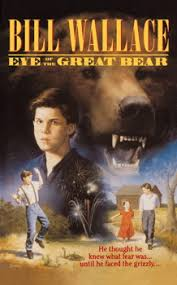 <b>Eye of</b> the Great Bear | Book by <b>Bill Wallace</b> | Official Publisher Page ...