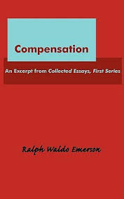 compensation by ralph waldo emerson — reviews  discussion