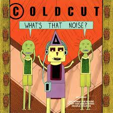 <b>Coldcut</b> - <b>What's That</b> Noise? - Record Mad