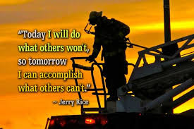Ability Quotes - Today I will do what others won't