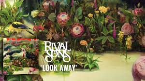 <b>Rival Sons</b>: Look Away (Official Audio) - YouTube
