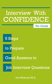 cheap prepare for job interview prepare for job interview interview confidence 5 steps to prepare good answers to job interview questions