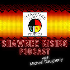 Shawnee Rising Podcast