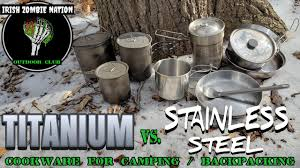 <b>Titanium</b> vs. <b>Stainless Steel</b> Cookware for Camping & Backpacking ...