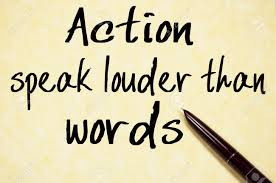 Image result for actions speak louder than words