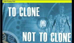 pros and cons of human cloning   hrfnd