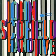 <b>John Scofield</b> - <b>Hand</b> Jive - Songtone