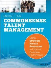 <b>Common</b> Sense Talent Management Using Strategic Human ...