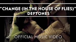 Deftones - Change (In <b>The House Of</b> Flies) [Official Music Video ...