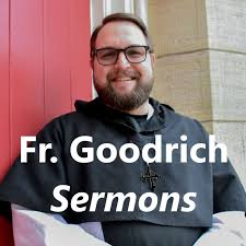 Father Goodrich Sermons