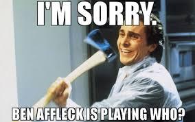 A Collection of the Best Ben Affleck Batman Memes | Fandango via Relatably.com