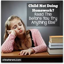 Child Not Doing Homework  Read This Before You Try Anything Else