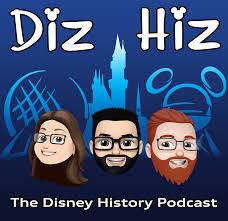 Diz Hiz: The Disney History Podcast (Follow Us on Social Media Diz Hiz 65)