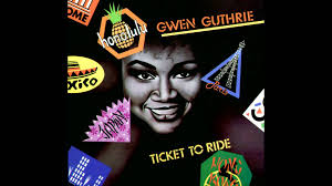 gwen guthrie ticket to ride the beatles garage house cover gwen guthrie ticket to ride the beatles garage house cover