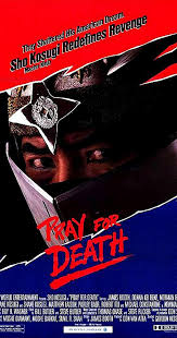 <b>Pray for Death</b> (1985) - IMDb