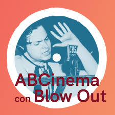 ABCinema con Blow Out