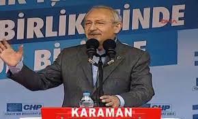 Kemal Kılıçdaroğlu'nun Karaman mitingi konuşması