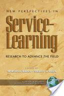 <b>New Perspectives in Service Learning</b>: Research to Advance the ...