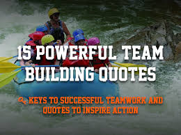 team building quotes to inspire great teamwork weekdone