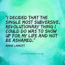 Ann Lamott Quotes on Pinterest | Anne Lamott, Writing and Being A ... via Relatably.com