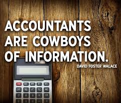 accountants are cowboys of information   Quotes for students ...