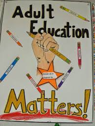 adult education matters adult learners matter and here are a few of the wonderful posters the students made about why adult education matters
