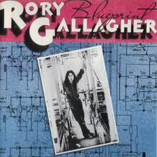 <b>Rory Gallagher</b> - <b>Blueprint</b> Lyrics and Tracklist | Genius