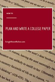 17 best images about the writing lab writing an how to plan a college paper